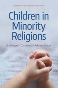 Children in Minority Religions Growing up in Controversial Religious Groups