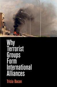 Why Terrorist Groups Form International Alliances