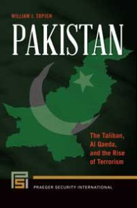 Pakistan The Taliban, Al Qaeda, and the Rise of Terrorism