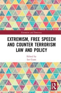 Extremism, Free Speech and Counter-Terrorism Law and Policy